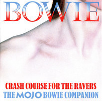 The mojo Bowie companion : crash course for the ravers.