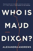 Who is Maud Dixon? : a novel
