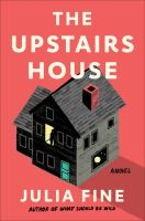 The upstairs house : a novel