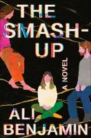 The smash-up : a novel