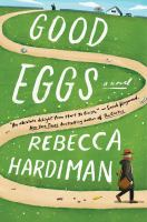 Good eggs : a novel