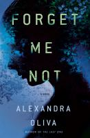 Forget me not : a novel