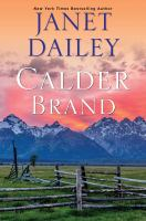 Calder brand / A Beautifully Written Historical Romance Saga