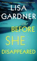 Before she disappeared : a novel (AUDIOBOOK)