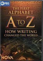 A to Z : how writing changed the world