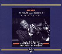 The complete recordings of Clifford Brown on EmArcy