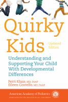 Quirky kids : understanding and supporting your child with developmental differences