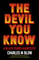 The devil you know : a Black power manifesto