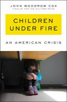 Children under fire : an American crisis
