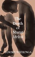 The Death of Murat Idrissi