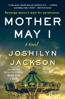 Mother may I : a novel