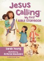 Jesus calling : my first Bible storybook