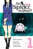 So I'm a spider, so what?. Volume 1 /