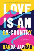 Love is an ex-country : a memoir