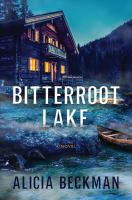 Bitterroot Lake : a novel