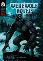 Werewolf hotel