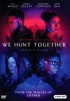 We hunt together. Season one.