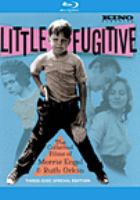 Little fugitive : the collected films of Morris Engel & Ruth Orkin. [Blu-ray]