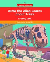 Astro the Alien learns about T-rex