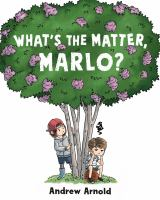 What's the matter, Marlo?