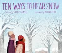 Ten ways to hear snow