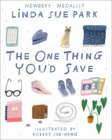 Park, Linda Sue The one thing you'd save