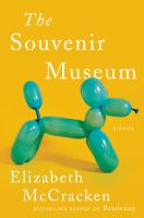The souvenir museum : stories