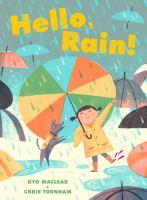 Hello rain