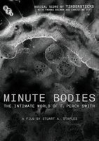 Minute bodies : the intimate world of F. Percy Smith [Blu-ray]