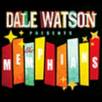 Dale Watson presents The Memphians.