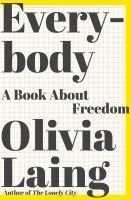 Everybody : a book about freedom