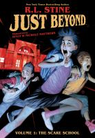 Just beyond. Volume 1, The scare school