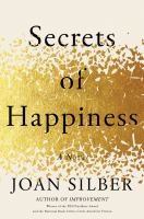 Secrets of happiness : a novel