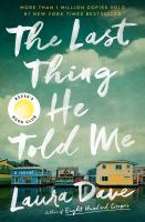 The last thing he told me : a novel