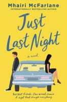 Just last night : a novel
