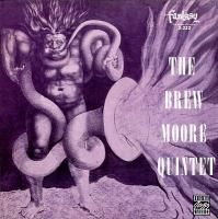 The Brew Moore Quintet.