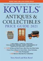 Kovels' antiques & collectibles price guide 2021