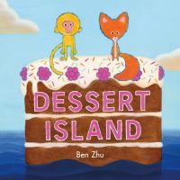Zhu, Ben Dessert island