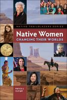 Cutright, Patricia J. Native women changing their worlds