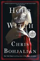 Hour of the witch : a novel (LARGE PRINT)