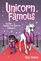 Unicorn famous : another Phoebe and her unicorn adventure