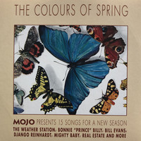 The colours of spring : Mojo presents 15 songs for a new season