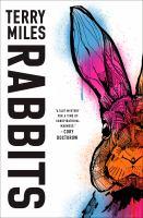 Rabbits : a novel