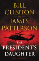 The president's daughter : a thriller