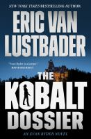 The kobalt dossier : an Evan Ryder novel