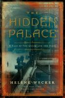 The hidden palace : a novel of The golem and the jinni