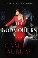 The godmothers : a novel