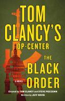 Tom Clancy's Op-center. The Black Order