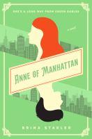 Anne of Manhattan : a novel