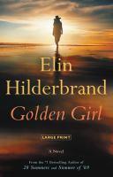 Golden Girl : a novel (LARGE PRINT)